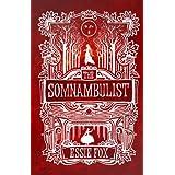 The Somnambulistby Essie Fox
