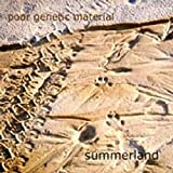 Summerland by Poor Genetic Material