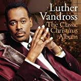Luther Vandross The Classic Christmas Album by Luther Vandross (2012) Audio CD