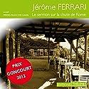 Le sermon sur la chute de Rome Hörbuch von Jérôme Ferrari Gesprochen von: Pierre-François Garel