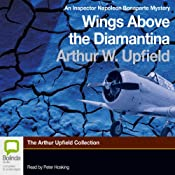 Wings Above the Diamantina: An Inspector Napoleon Bonaparte Mystery, Book 3 | [Arthur W. Upfield]