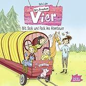 Mit Sack und Pack ins Abenteuer (Die frechen Vier 3) | Usch Luhn