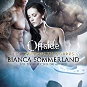 Offside: Dartmouth Cobras Series #4   Bianca Sommerland