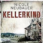 Kellerkind | Nicole Neubauer