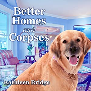 Better Homes and Corpses Audiobook