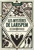 [Les] Mystères de Larispem. 01, le Sang jamais n'oublie