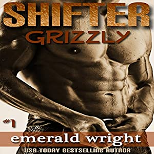 Shifter: Grizzly - Part 1 Audiobook