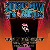 echange, troc Southside Johnny & Asbury Jukes - Live at the Paradise Theater Boston Ma Dec 13 1978