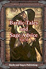 Bardic Tales and Sage Advice: Volume 2