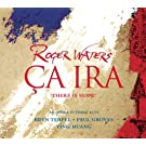 Roger Waters: Ca Ira. There is hope. An opera in three acts (2 Hybrid-SACDs + Bonus-DVD)