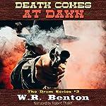 Death Comes at Dawn: The Drum Series, Book 2 | W.R. Benton
