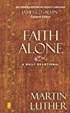 img - for Faith Alone: A Daily Devotional book / textbook / text book