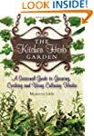 The Kitchen Herb Garden: A Seasonal G...