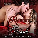 Ruined: The Wicked Woodleys, Book 4 Audiobook by Jess Michaels Narrated by Danielle O'Farrell