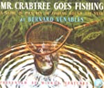 Mr. Crabtree Goes Fishing: A Guide in...