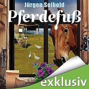 Pferdefuß (Allgäu-Krimi 4) Audiobook