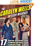 The Carolyn Wells Mystery Megapack: 1...