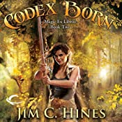 Codex Born: Magic ex Libris, Book 2 | [Jim C. Hines]