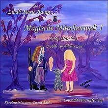 Magische Märchenwelt 1 Hörbuch von Linda Marie Haupt Gesprochen von: Walter Zeis