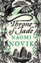 The Throne of Jade (Temeraire, Book 2) by Novik, Naomi published by Harper Voyager Paperback