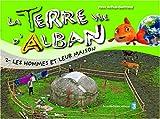 """Afficher """"La Terre d'Alban n° 2 Les Hommes et leurs maisons"""""""