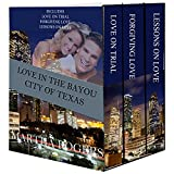 img - for Love in the Bayou City (Christian Contemporary Romance): Contains 3 full novels: Love On Trial, Forgiving Love, Lessons on Love book / textbook / text book