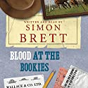 Blood at the Bookies: The Fethering Mysteries, Book 9 Audiobook by Simon Brett Narrated by Simon Brett
