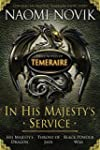 In His Majesty's Service: Three Novel...