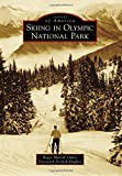 Skiing in Olympic National Park (Images of America)