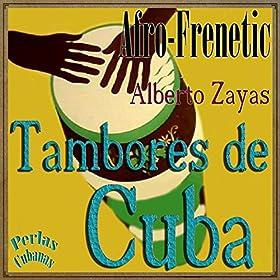 Amazon.com: Perlas Cubanas: Afro-Frenetic, Tambores de