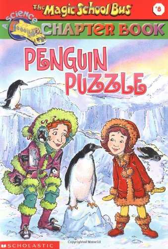 The Penguin Puzzle: Penguin Puzzle (Magic School Bus Science Chapter Books), Buch