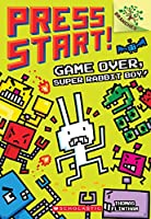 Game Over, Super Rabbit Boy! A Branches Book