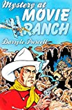 img - for Mystery at Movie Ranch (Hollywood Cowboy Detectives) book / textbook / text book