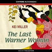 The Last Warner Woman | [Kei Miller]