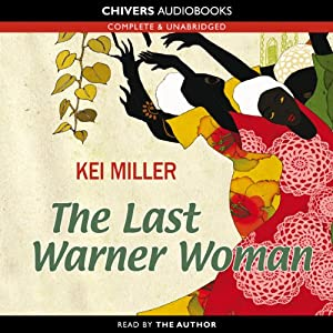 The Last Warner Woman | [Kei Miller]