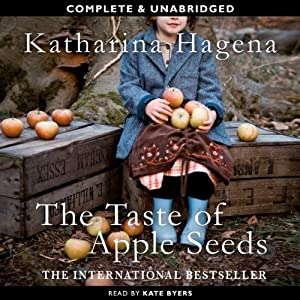 The Taste of Apple Seeds | [Katharina Hagena]