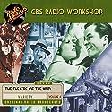 CBS Radio Workshop, Volume 4 Radio/TV Program by William Froug Narrated by  full cast