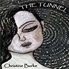 The Tunnel: The Light at the End of the Tunnel, Book 1 Hörbuch von Christine Burke Gesprochen von: Angie Hickman