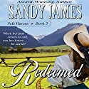 Redeemed (       UNABRIDGED) by Sandy James Narrated by Cynthia Barrett