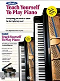 img - for Alfred's Teach Yourself to Play Piano: Everything You Need to Know to Start Playing Now! (Book & DVD) (Teach Yourself Series) book / textbook / text book