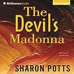 The Devil's Madonna: A Novel | Sharon Potts