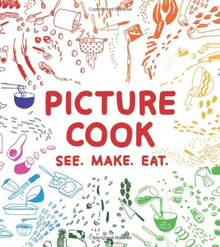Picture Cook: See. Make. Eat. back-471973