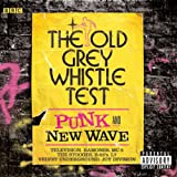 The Old Grey Whistle Test: Punk And New Wave Various Artists