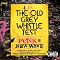 The Old Grey Whistle Test: Punk And New Wave