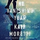 The Vanishing Year: A Novel Hörbuch von Kate Moretti Gesprochen von: Mandeleine Maby