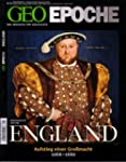 GEO Epoche 49/11: England. Aufstieg e...