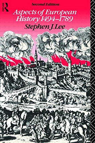 Aspects of European History 1494-1789 (University Paperbacks)