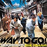 ODOROOM feat.TAKUYA「WAY TO GO!」