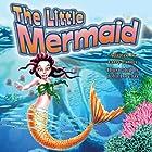 The Little Mermaid Hörbuch von Larry Carney Gesprochen von: Kara Kimmer