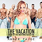 The Vacation: Taken by the Men Who Raised Me | Amber Paige